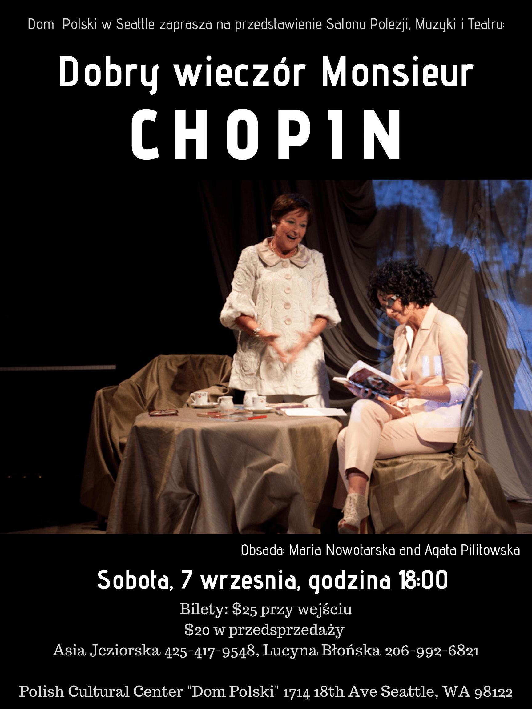 Przedstawienie teatralne: Dobry wieczór Monsieur Chopin