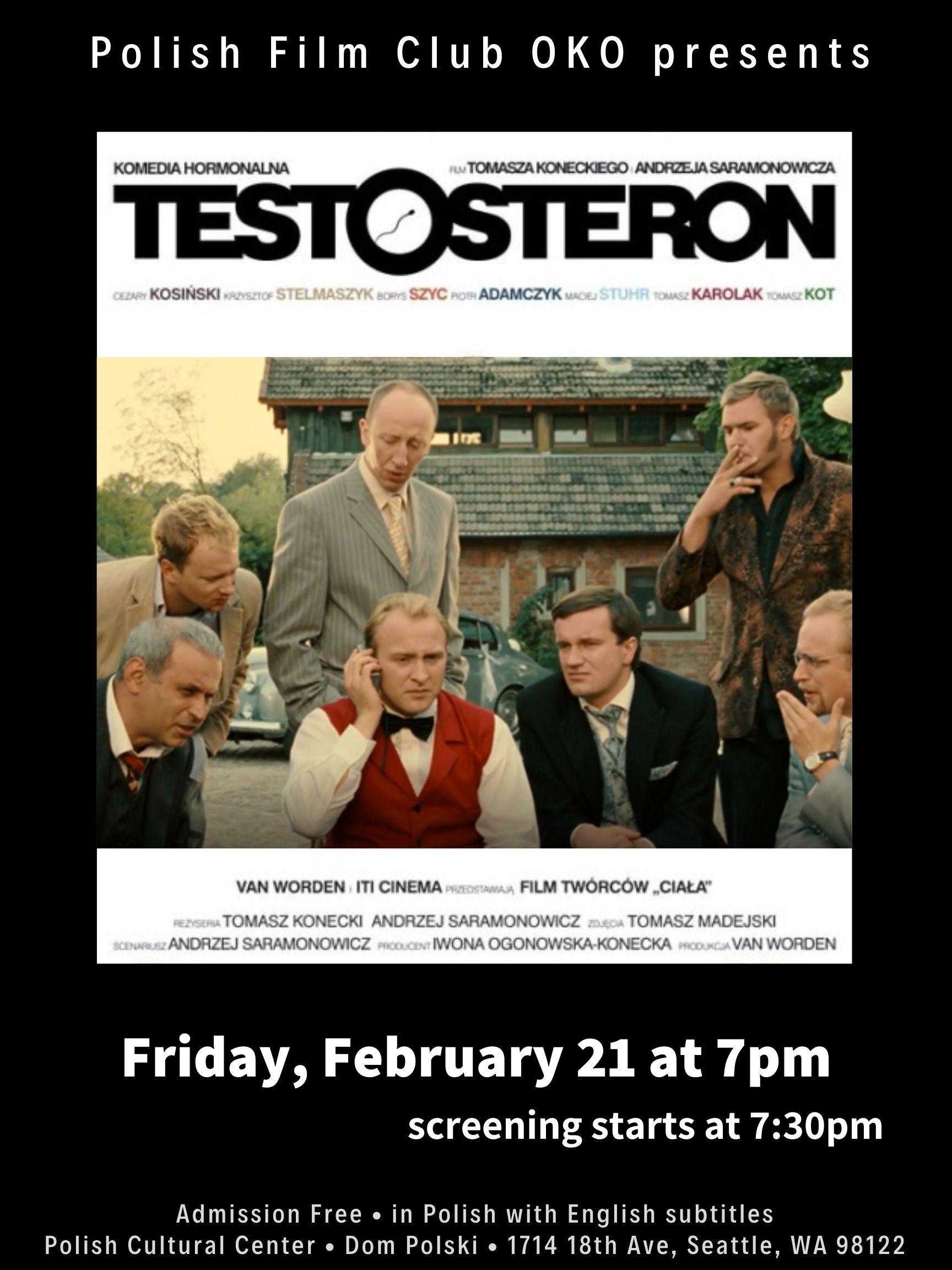 Polish Film Club OKO presents: Testosteron / Testosterone (2007) by Andrzej Saramonowicz